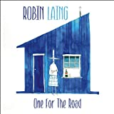 One For The Road Robin Laing