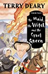 The Maid, the Witch and the Cruel Queen (Tudor Tales S.)