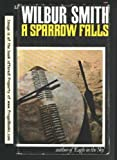 Wilbur Smith A Sparrow Falls