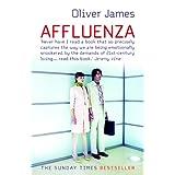Affluenza ~ Oliver James