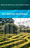 EL LABERINTO DE ARIADNA (Spanish Edition)