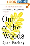 Out of the Woods: A Memoir of Wayfinding (P.S.)