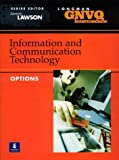 img - for Intermediate GNVQ Information and Communication Technology Options (Longman GNVQ Intermediate) book / textbook / text book