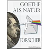 """Goethe als Naturforschervon """"Rudolf Magnus"""""""