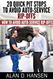 img - for 20 Quick Pit Stops to Avoid Auto Service Rip-Offs book / textbook / text book