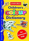 img - for The Oxford Children's Colour Dictionary book / textbook / text book