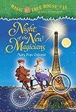 Magic Tree House #35: Night of the New M...