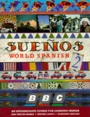 Suenos World Spanish: Intermediate No.2