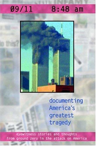 09/11 8:48 am: Documenting America's Greatest Tragedy, Ethan Casey