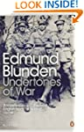 Undertones of War (Penguin Modern Cla...