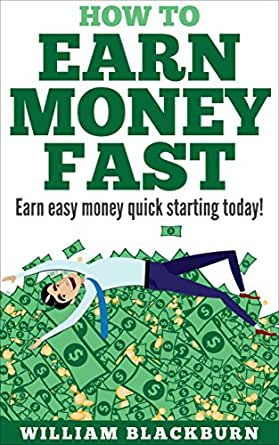 how to make money fast in uk