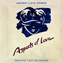 Aspects of Love Remastered 1989 Original London Cast