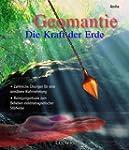 Geomantie, Die Kraft der Erde