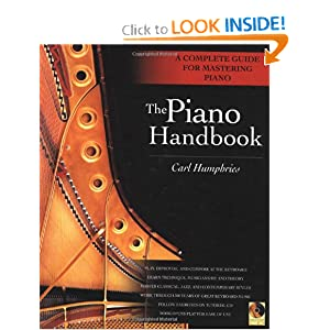 The Piano Handbook: A Complete Guide for Mastering Piano (wth CD) Carl Humphries