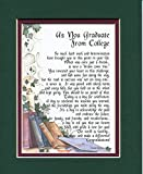 As You Graduate From College, #143, A Graduation Gift. 8x10 Poem Double-matted In Dark Green/Burgundy, And Enhanced With Watercolor Graphics.