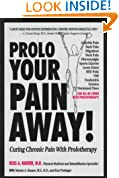 Prolo Your Pain Away! Curing Chronic Pain with Prolotherapy