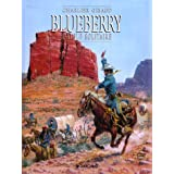 Blueberry, tome 3 : L'Aigle solitairepar Jean Giraud