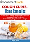 Cough Cures: Home Remedies (coughing,...