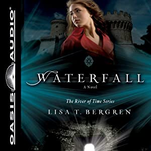 Waterfall: A Novel | [Lisa T. Bergren]
