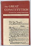 Great Constitution (0027242005) by Commager, Henry Steele
