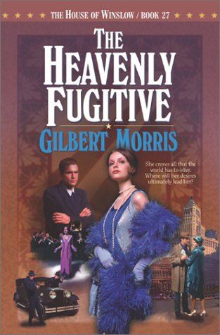 Image for The Heavenly Fugitive (The House of Winslow #27)