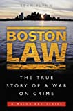 Boston Law: The True Story of a War on Crime