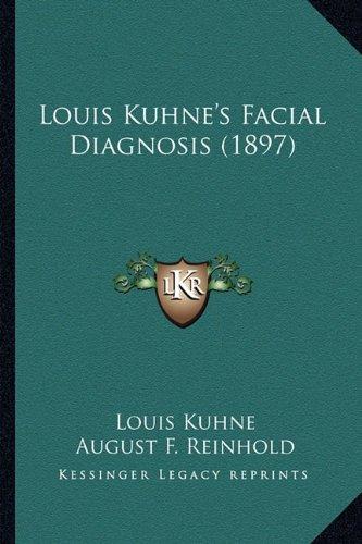 louis-kuhnes-facial-diagnosis-1897