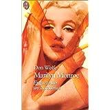 Marilyne Monroe : Enqu�te sur un assassinatpar Don Wolfe