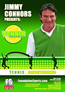 JIMMY CONNORS PRESENTS TENNIS FUNDAMENTALS: Conditioning
