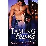 Taming Emma ~ Natasha Knight