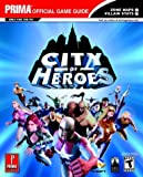 img - for City of Heroes (Prima's Official Strategy Guide) book / textbook / text book