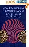 Non-Equilibrium Thermodynamics (Dover Books on Physics)