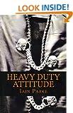 Heavy Duty Attitude (Brethren Trilogy Book 2)