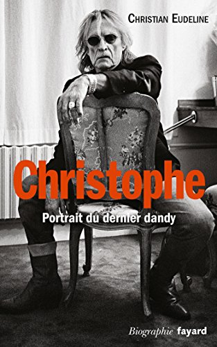 Christophe : Portait du dernier dandy (Documents)