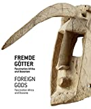 img - for Foreign Gods: Fascination Africa and Oceania book / textbook / text book