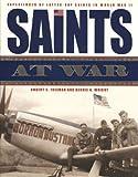 Saints at War: Experiences of Latter-Day Saints in World War II