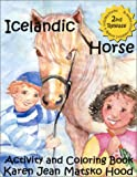 Icelandic Horse Activity and Coloring Book (Icelandic Horse Activity & Coloring Book (An Open Ended Series).)