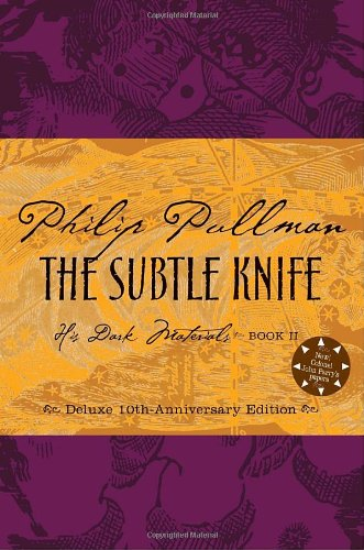 Image of The Subtle Knife, Deluxe 10th Anniversary Edition (His Dark Materials, Book 2)(Rough-cut)
