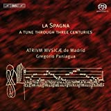 ラ・スパーニャ (La Spagna - A Tune Through Three Centuries / Atrium Musicae de Madrid , Gregorio Paniagua) (SACD Hybrid) [Import CD]