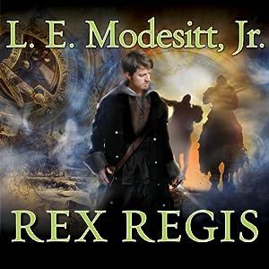 Rex Regis: Imager Portfolio, Book 8 | [L. E. Modesitt]