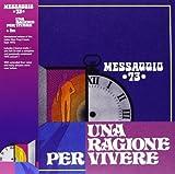Una Ragione Per Vivere by Messaggio 73 (2012-02-13)