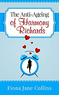 (FREE on 3/20) The Anti-ageing Of Harmony Richards by Fiona Jane Collins - http://eBooksHabit.com