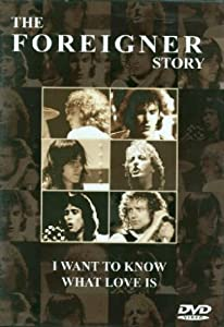 Foreigner - The Story/I want to know what love..
