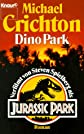 Dinopark/ Jurassic Park (German Edition)