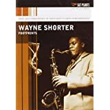 Wayne Shorter: Footprints ~ Wayne Shorter
