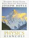 Physics: Student Study Guide With Selected Solutions Vol. 1 6th Edition (013035239X) by Joe Boyle
