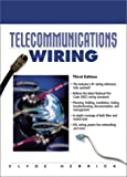 Telecommunications Wiring (3rd Edition) - 0130286966
