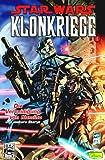 Star Wars, Sonderband 16; Klonkriege 1; Die Verteidigung von Kamino und weitere Storys - John Ostrander