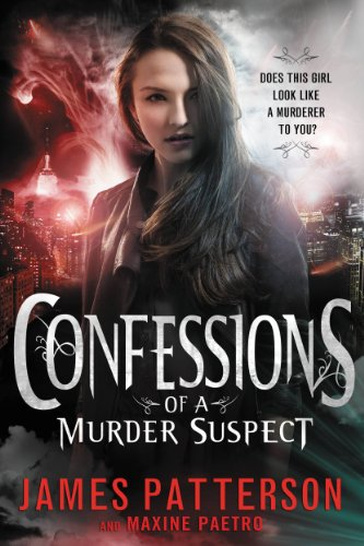 Confessions of a Murder Suspect - FREE PREVIEW EDITION (The First 25 Chapters)