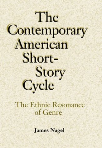 The Contemporary American Short-Story Cycle: The Ethnic Resonance of Genre